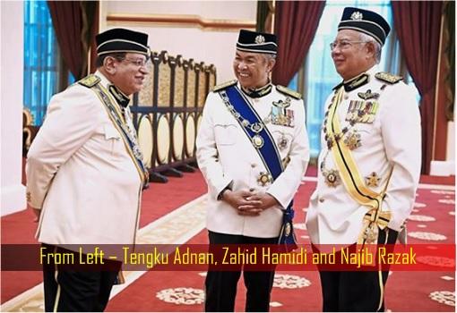 From Left – Tengku Adnan, Zahid Hamidi and Najib Razak