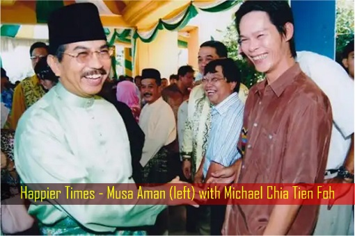 Happier Times - Musa Aman with Michael Chia Tien Foh