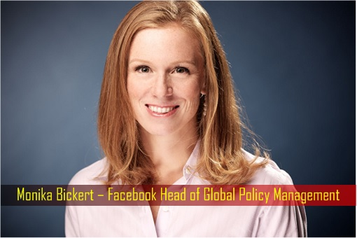 Monika Bickert – Facebook Head of Global Policy Management