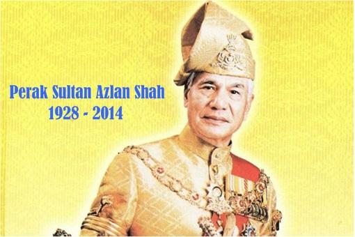 Perak Sultan Azlan Shah - 1928 - 2014