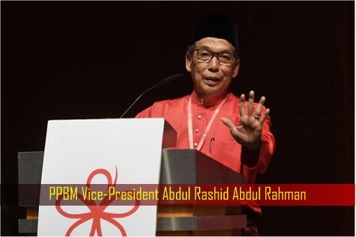 PPBM Vice-President Abdul Rashid Abdul Rahman
