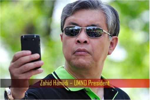 Zahid Hamidi – UMNO President