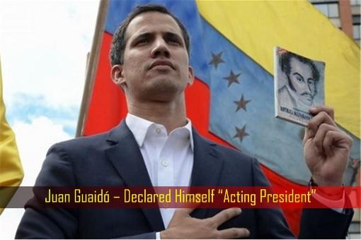 Juan Guaidó – Declared Himself Acting President
