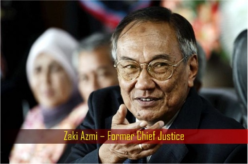 Zaki Azmi – Former Chief Justice