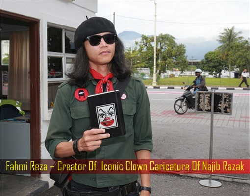 Fahmi Reza – Creator Of Iconic Clown Caricature Of Najib Razak