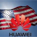 Huawei Sues The U.S. - A Law That Bans Procurement Of Huawei Products Violates American Constitution