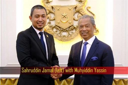 Sahruddin Jamal with Muhyiddin Yassin