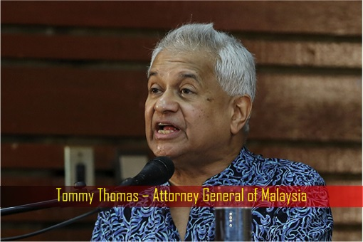 Tommy Thomas – Attorney General of Malaysia