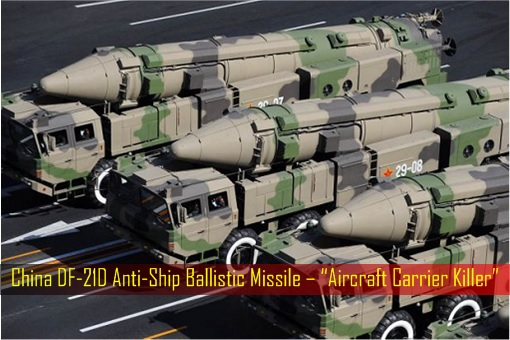 China DF-21D Anti-Ship Ballistic Missile – Aircraft Carrier Killer