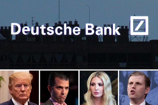 Deutsche Bank - Trump and Family Members - Scandal