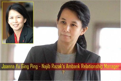 Joanna Yu Ging Ping - Najib Razak's Ambank Relationship Manager