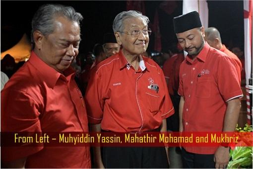 Muhyiddin Yassin, Mahathir Mohamad and Mukhriz