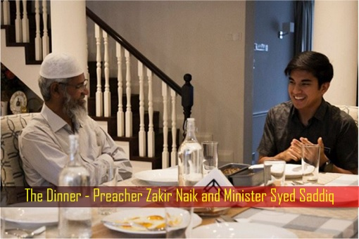 The Dinner - Preacher Zakir Naik and Minister Syed Saddiq
