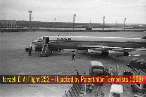 Israeli El Al Flight 253 – Hijacked by Palestinian Terrorists in 1968