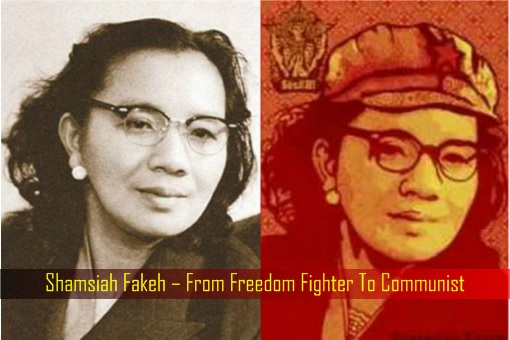 Shamsiah Fakeh – From Freedom Fighter To Communist
