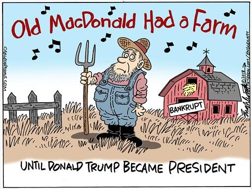 US Farm Bankruptcy - Old MacDonald Had A Farm Until Donald Trump Became President - Cartoon