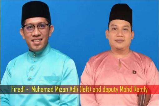 Fired - PKR Youth Chairman Muhamad Mizan Adli and deputy Mohd Ramly