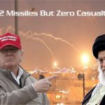 Relax, It's A Staged Attack To Save Face!! - Iran Launched 22 Missiles Against US Military Bases ... With Zero Casualty