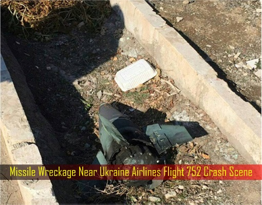 Missile Wreckage Near Ukraine Airlines Flight 752 Crash Scene