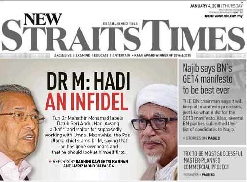 Mahathir Mohamad Label Hadi Awang An Infidel - New Straits Times