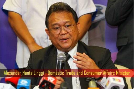 Alexander Nanta Linggi - Domestic Trade and Consumer Affairs Minister