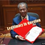 Muhyiddin's Legitimacy In Question - The US, UK, EU & Even China Have Yet To Recognize His Backdoor Government