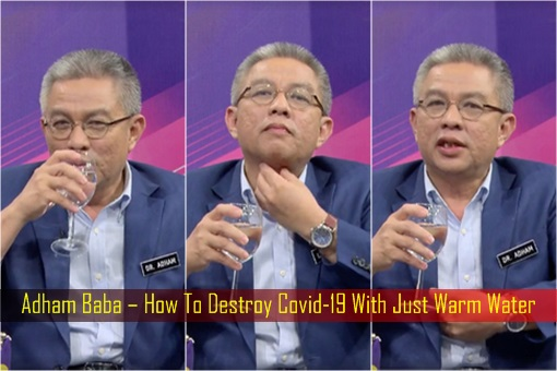 Coronavirus - Adham Baba – How To Destroy Covid-19 With Just Warm Water