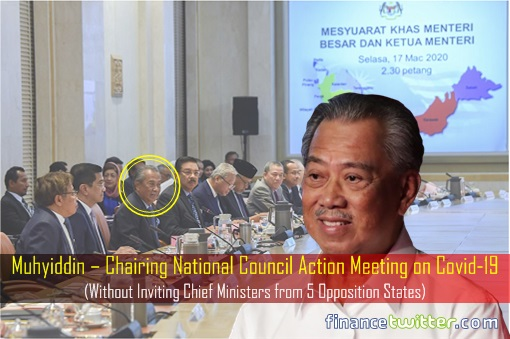 Muhyiddin – Chairing National Council Action Meeting on Covid-19 - Without Chief Ministers From 5 Opposition States