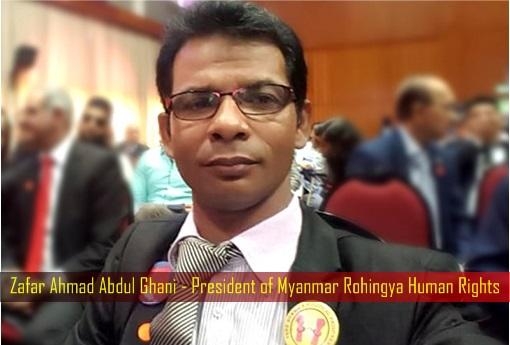 Zafar Ahmad Abdul Ghani - President of Myanmar Rohingya Human Rights