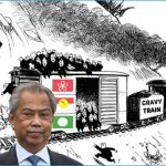 Reopen For Business - Backdoor PM Muhyiddin Would Be Overthrown If Gravy Trains Do Not Restart