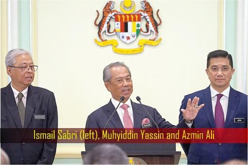 Ismail Sabri, Muhyiddin Yassin and Azmin Ali