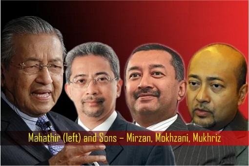 Mahathir and Sons – Mirzan, Mokhzani, Mukhriz