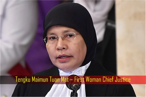 Tengku Maimun Tuan Mat – First Woman Chief Justice