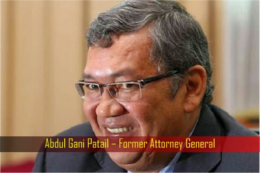 Abdul Gani Patail – Former Attorney General