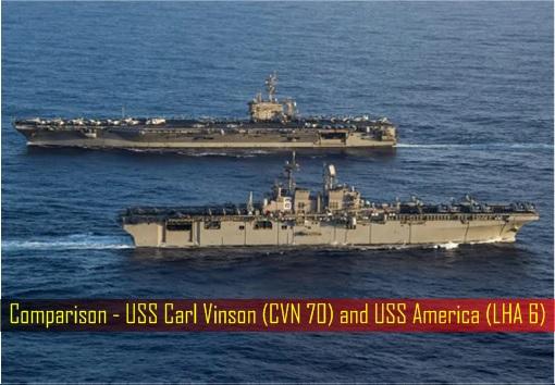 Comparison - USS Carl Vinson CVN 70 and USS America LHA 6
