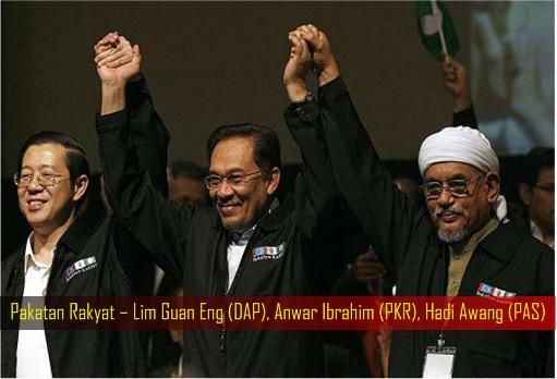 Pakatan Rakyat – Lim Guan Eng DAP, Anwar Ibrahim PKR, Hadi Awang PAS