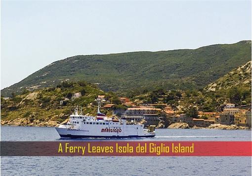 Coronavirus - Italy Giglio Island - Immune To Covid-19 Virus - Ferry Leaves Island