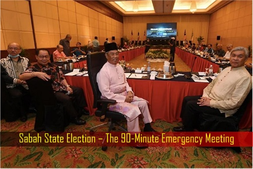 Sabah State Election – The 90-Minute Emergency Meeting
