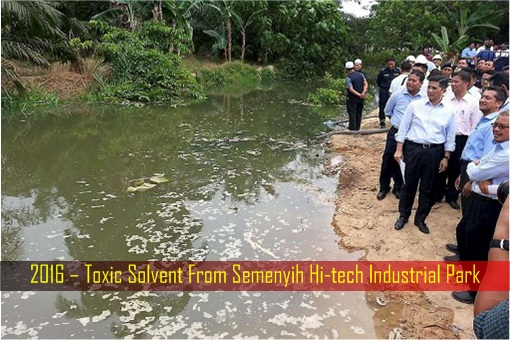 Water Pollution - 2016 – Toxic Solvent From Semenyih Hi-tech Industrial Park