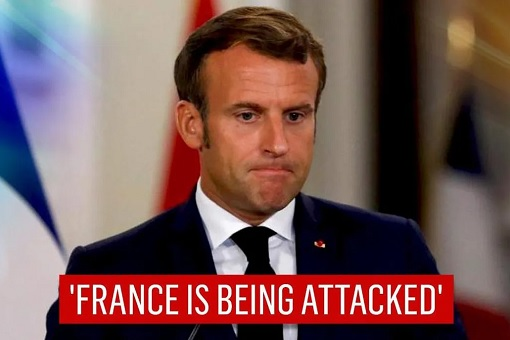 France Is Being Attacked - French President Emmanuel Macron