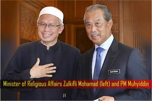 Minister of Religious Affairs Zulkifli Mohamad and PM Muhyiddin