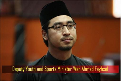Deputy Youth and Sports Minister Wan Ahmad Fayhsal