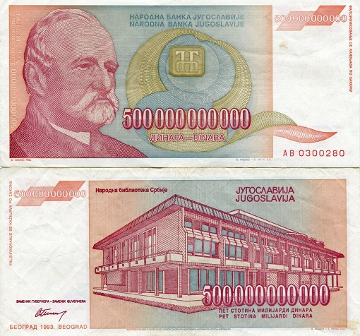 Hyper Inflation - Yugoslavia 1993 - 500 Billion Dinar Currency Note