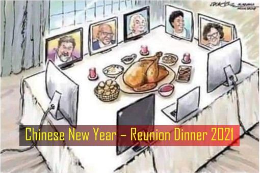 Coronavirus - Chinese New Year Reunion Dinner 2021