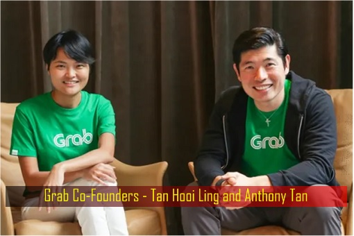 Grab Co-Founders - Tan Hooi Ling and Anthony Tan