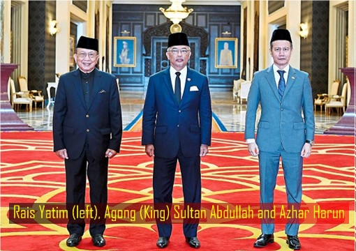 Parliament Emergency Suspension - Rais Yatim, Agong King Sultan Abdullah and Azhar Harun