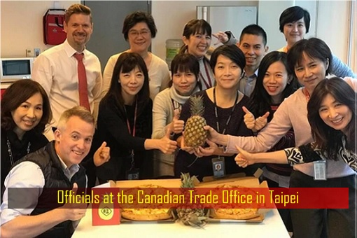 Pineapples Diplomacy - Officials at the Canadian Trade Office in Taipei