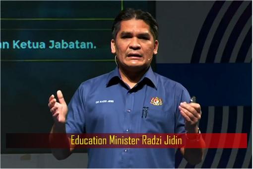 Education Minister Radzi Jidin
