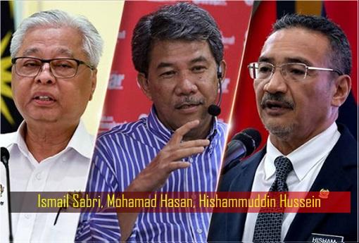 Ismail Sabri, Mohamad Hasan, Hishammuddin Hussein