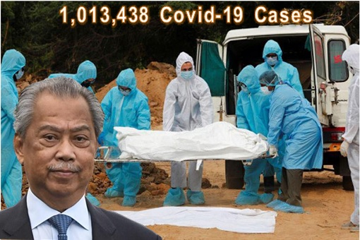 Muhyiddin Yassin - 1 Million Covid-19 Cases - Deaths At Cemetery